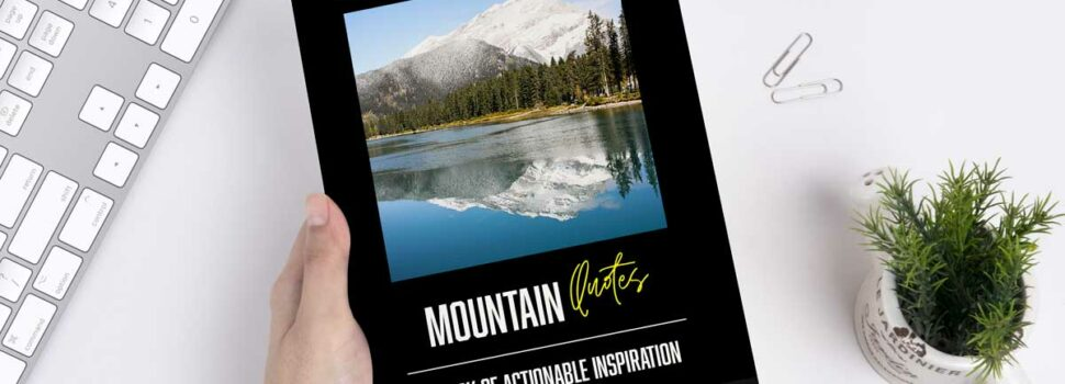 New Book Release: Mountain Quotes – A Book Of Actionable Inspiration